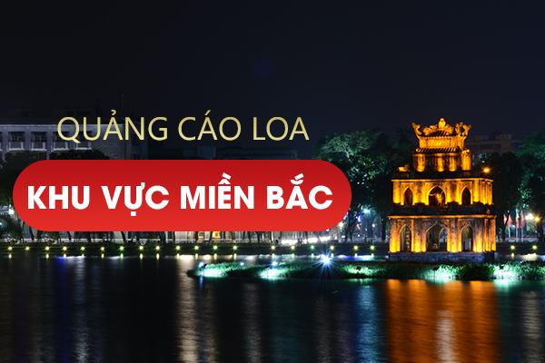 Quảng cáo Loa KV Miền Bắc - Hotline: 0989612668