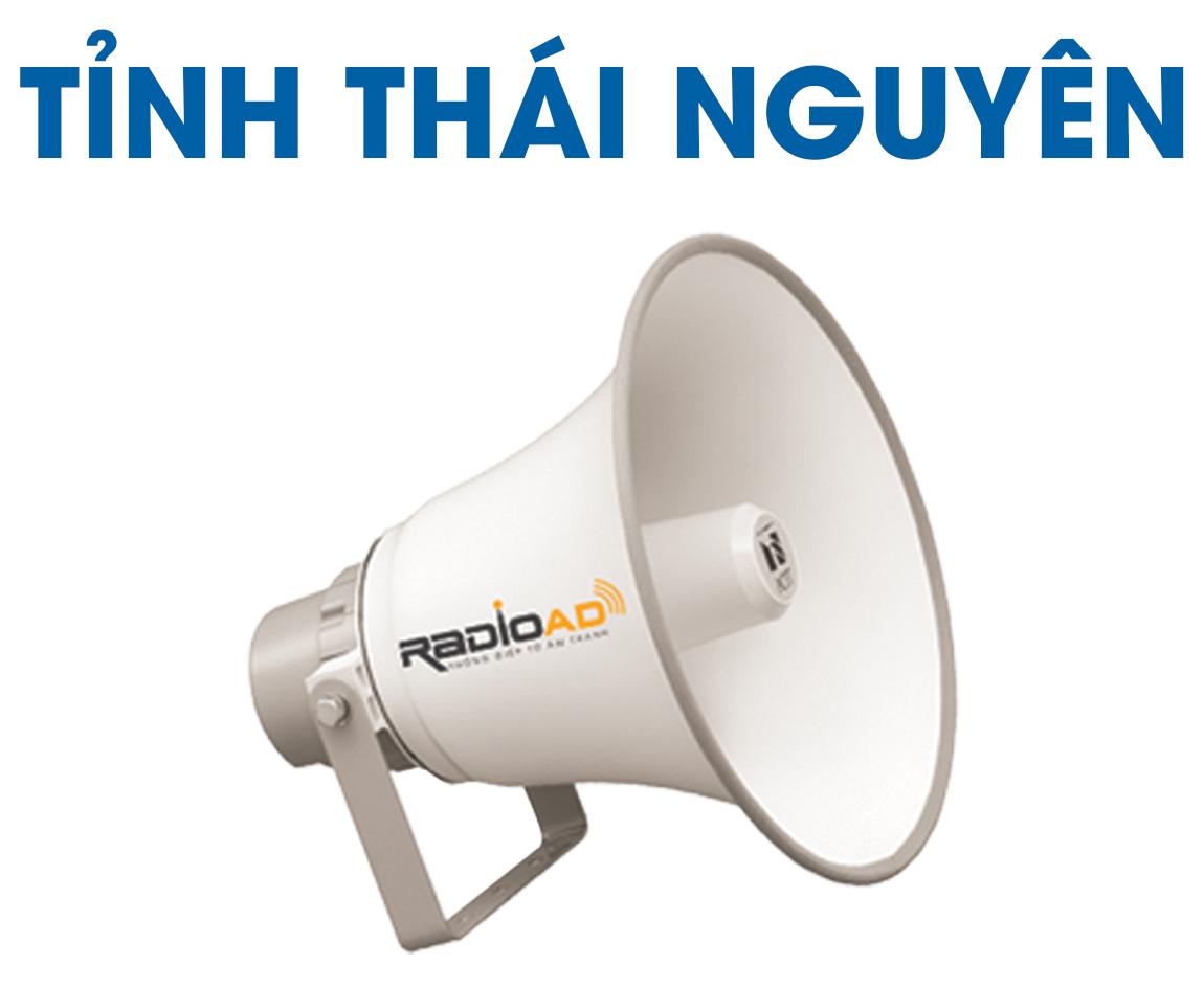 Radio Ad - Bảng giá quảng cáo loa phát thanh tỉnh Thái Nguyên 2020 - Hotline 0989612668